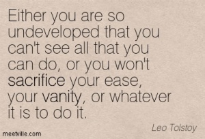 Quotation-Leo-Tolstoy-sacrifice-vanity-Meetville-Quotes-138006